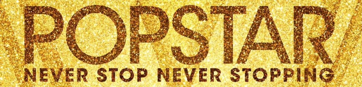 Popstar: Never Stop Never Stopping (2016) - bestowl